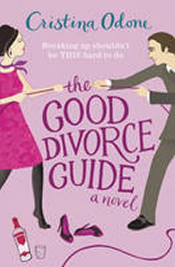 The Good Divorce Guide - Cristina Odone