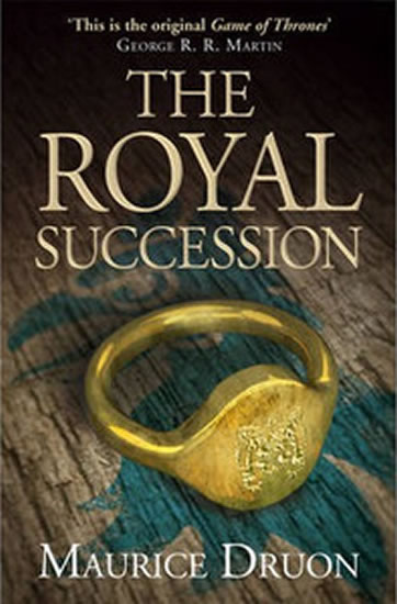 The Iron King 4: The Royal Succession - Maurice Druon