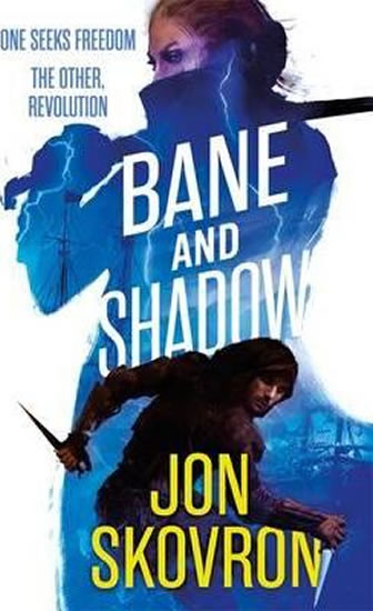 Bane and Shadow - Jon Skovron