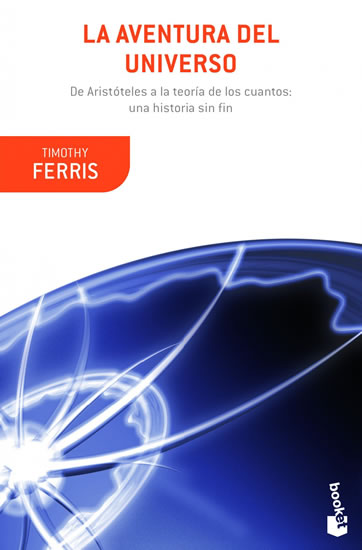 La aventura del universo - Timothy Ferriss