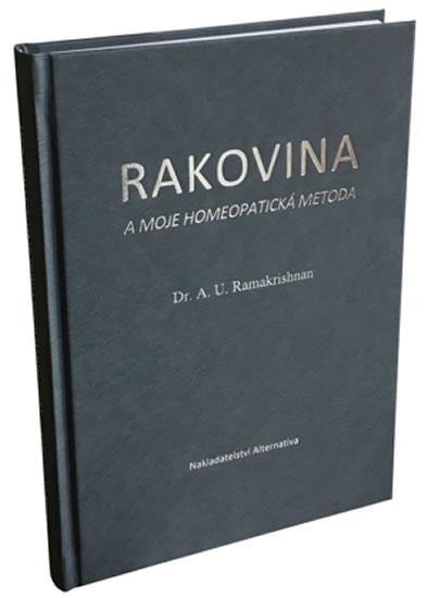 Rakovina a moje homeopatická metoda - A. U. Ramakrishnan