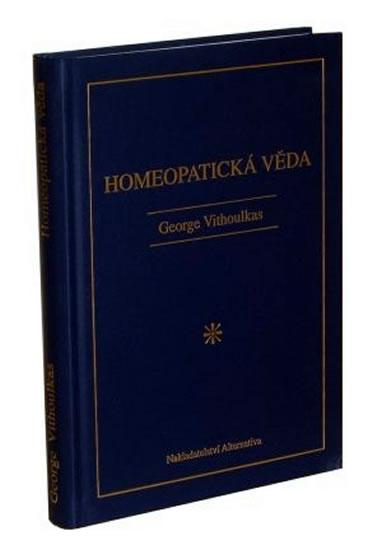 Homeopatická věda - George Vithoulkas