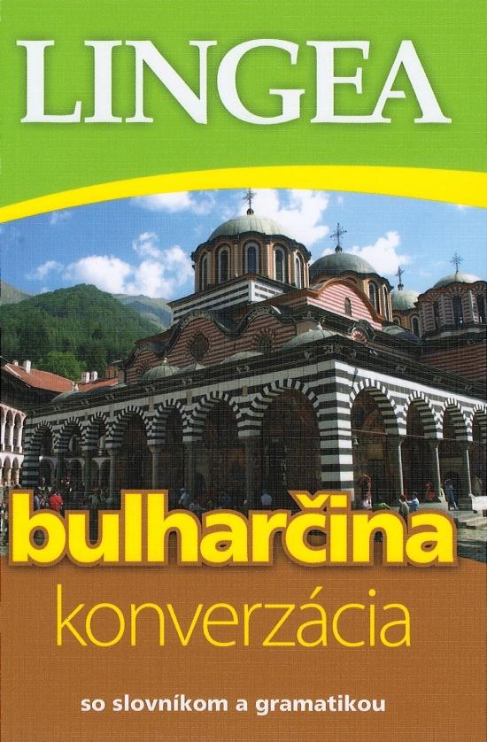 Bulharčina - konverzácia so slovníkom a gramatikou-2.vyd.