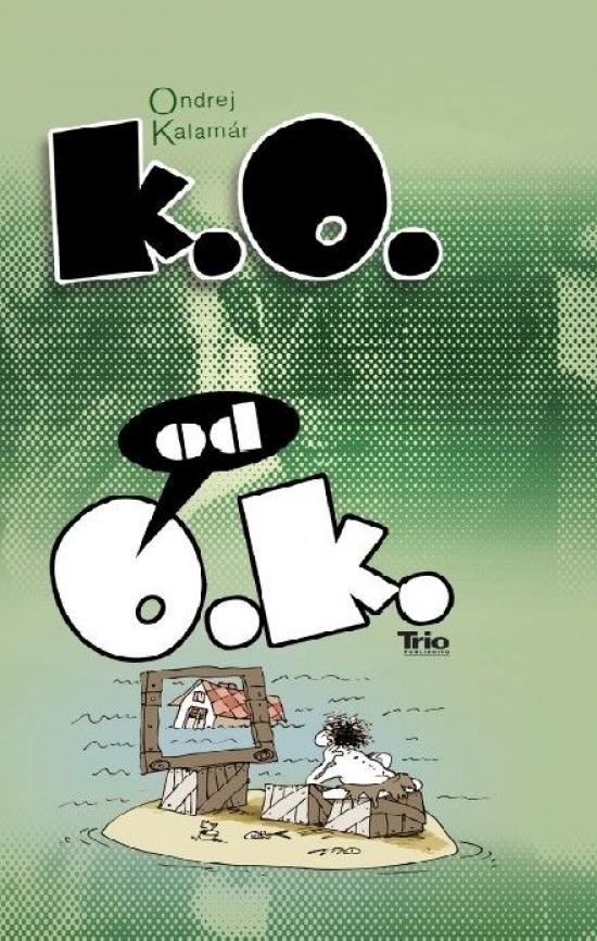 K.O. od O.K. - Ondrej Kalamár