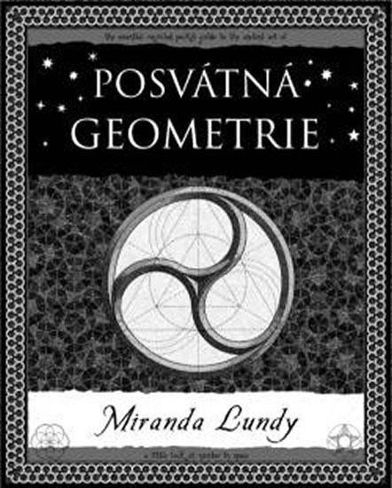 Posvátná geometrie - Miranda Lundyová
