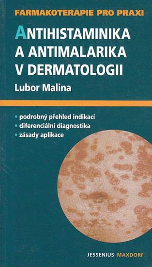 Antihistaminika a antimalarika v dermatologii - Lubor Malina