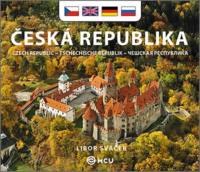 Česká republika - malá/česky, anglicky, německy, rusky - Libor Sváček