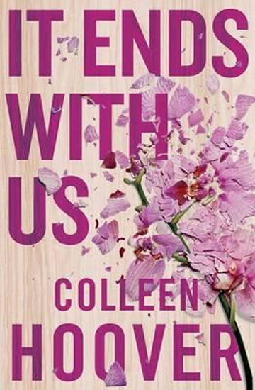 It Ends With Us - Colleen Hooverová