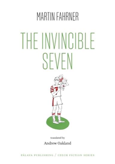 The Invincible Seven / Steiner aneb Co jsme dělali - Martin Fahrner