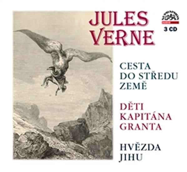 Verne Jules - Cesta do středu země, Děti kapitána Granta, Hvězda Jihu - 3CD - Jules Verne