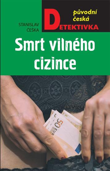 Smrt vilného cizince - Stanislav Češka