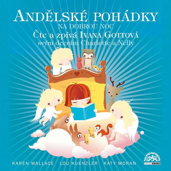 Andělské pohádky na dobrou noc - CD - Ivana Gottová
