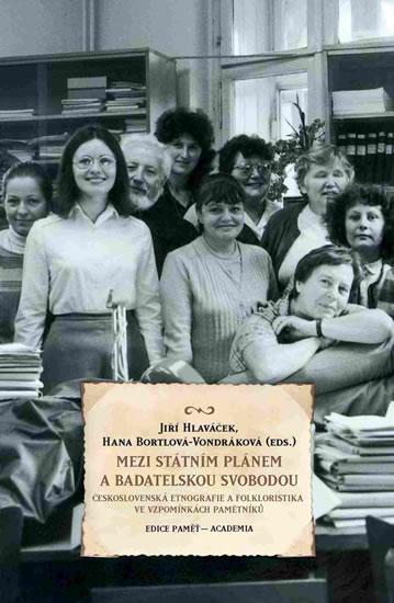 Mezi státním plánem a badatelskou svobodou - Jiří Hlaváček