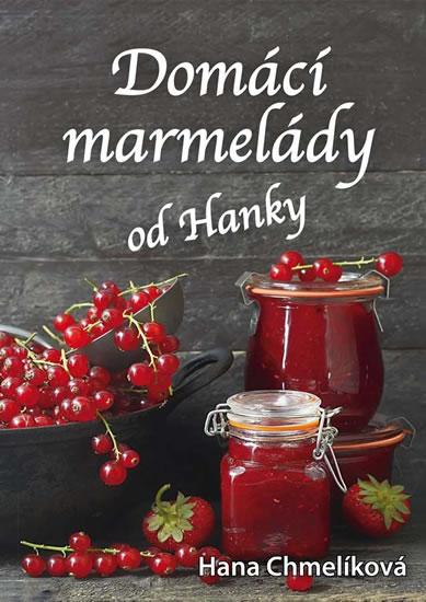 Domácí marmelády od Hanky - Hana Chmelíková
