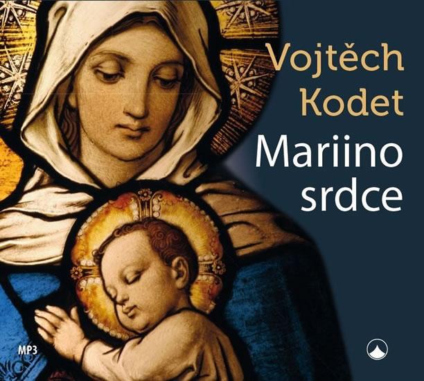Mariino srdce - CDmp3 - Vojtěch Kodet