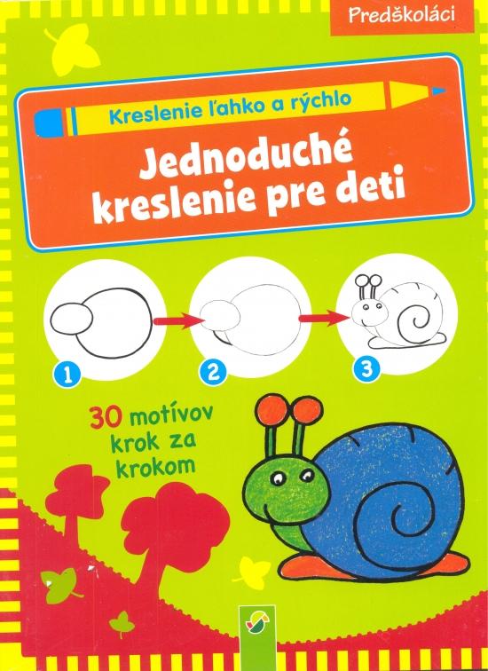 Jednoduché kreslenie pre deti - Kreslenie ľahko a rýchlo