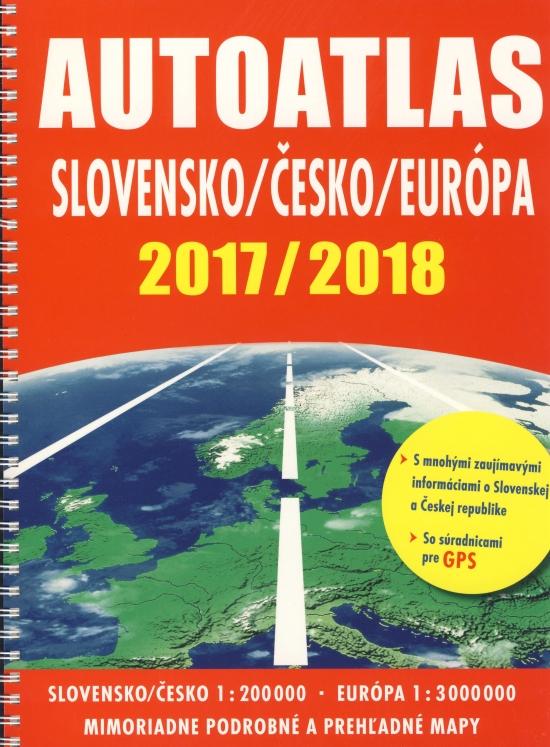 Autoatlas Slovensko/Česko/Európa 2017 /2018