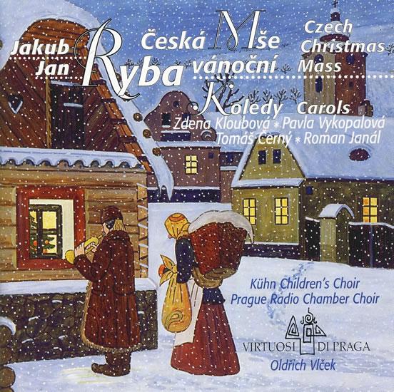 Jakub Jan Ryba Česká mše vánoční - CD - Jakub Jan Ryba
