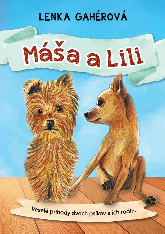 Máša a Lili - Lenka Gahérová