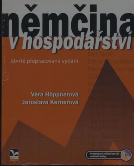 Němčina v hospodářství (4. vydání) - Věra Höppnerová, Jaroslava Kernerová