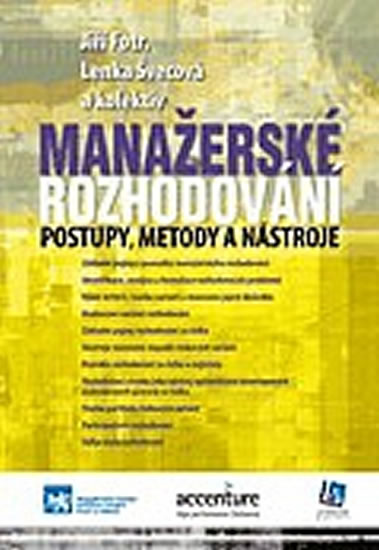 Manažerské rozhodování - Jiří Fotr, Lenka Švecová
