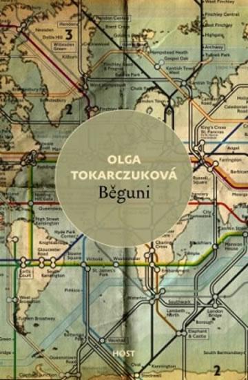 Běguni - Olga Tokarczuková