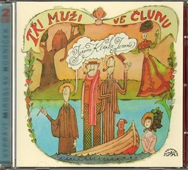 Jerome : Tři muži ve člunu - 2 CD