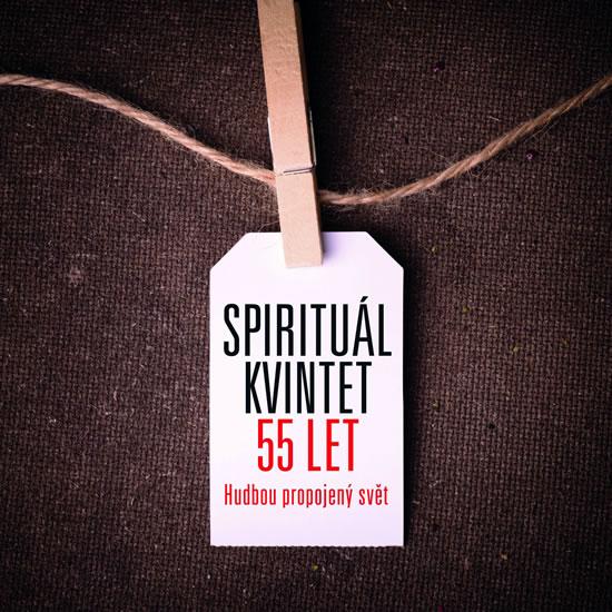 Spirituál kvintet - 55 let 10CD+DVD - Spirituál kvintet