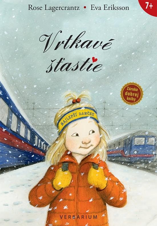 Vrtkavé šťastie - Rose Lagercrantz, Eva Eriksson
