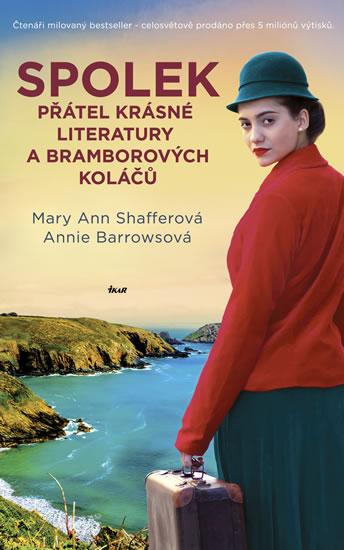 Spolek přátel krásné literatury a bramborových koláčů - 2. vydání - Mary Ann Shafferová, Annie Barrowsová