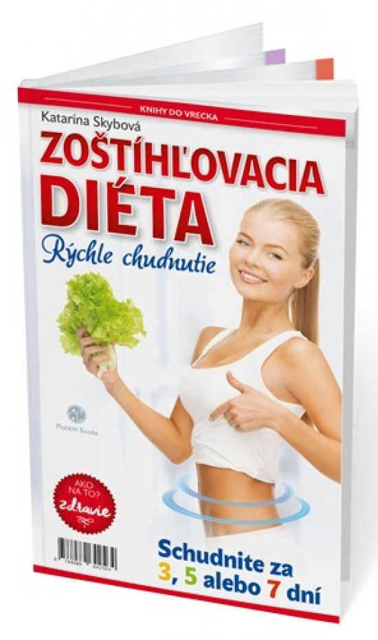 Zoštíhľovacia diéta:Rýchle chudnutie(doplnené,upravené vyd.)