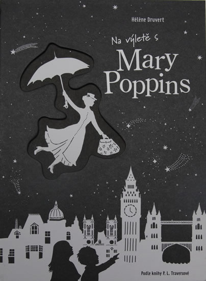 Na výletě s Mary Poppins - Héléne Druvert