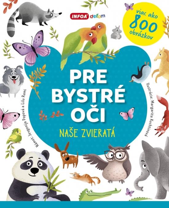 Pre bystré oči - naše zvieratá - Jevgenija Popová