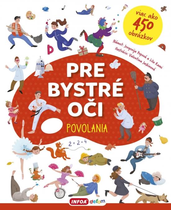 Pre bystré oči - povolania - Jevgenija Popová,Lilu Rami