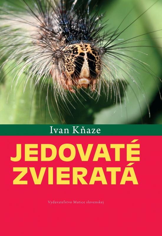 Jedovaté zvieratá - Ivan Kňaze