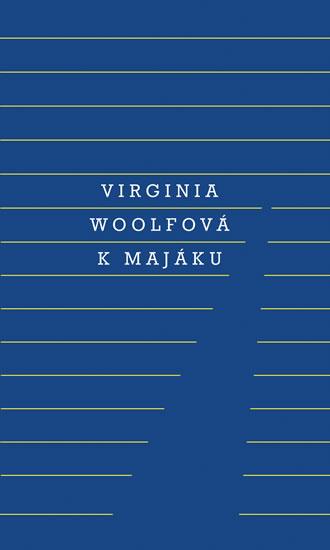 K majáku - 4. vydání - Virginia Woolfová