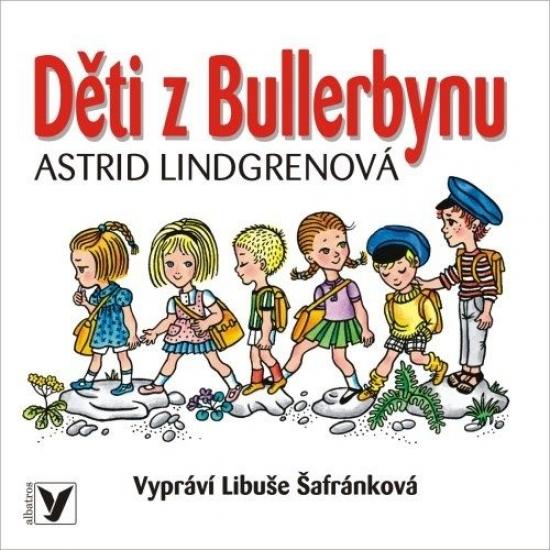 Děti z Bullerbynu (audiokniha pro děti) - Astrid Lindgrenová