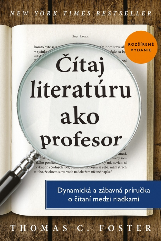 Čítaj literatúru ako profesor - C. Thomas Foster