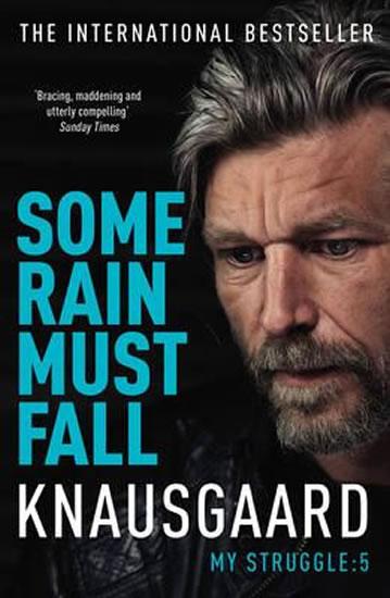 Some Rain Must Fall - My Struggle Book 5 - Karl Ove Knausgard