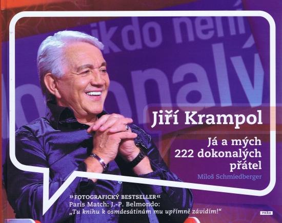 Jiří Krampol - Já a mých dokonalých 222 přátel - Miloš Schmiedberger