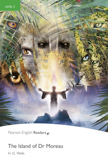 Level 3: Island of Dr. Moreau Book and MP3 Pack - Herbert George Wells
