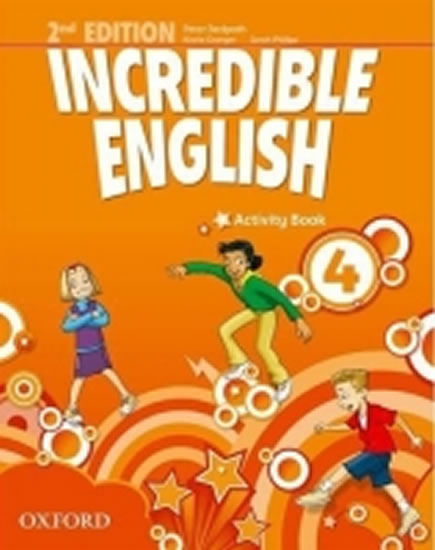 Incredible English 2nd Edition 4 Activity Book - Sarah Phillips