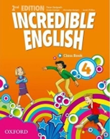 Incredible English 2nd Edition 4 Class Book - Sarah Phillips