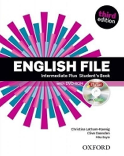 English File Third Edition Intermediate Plus Student´s Book with iTutor DVD-ROM - Christina, Clive Oxenden, Latham-Koenig