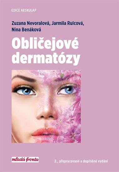 Obličejové dermatózy - Zuzana Nevoralová