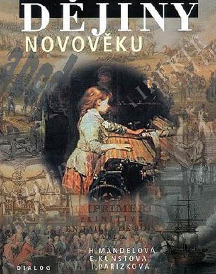 Dějiny novověku - Helena Mandelová a kolektiv