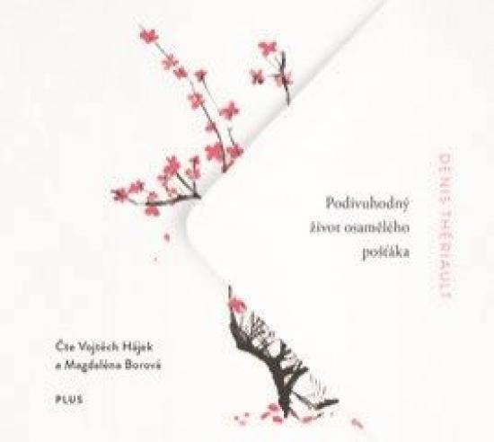 Podivuhodný život osamělého pošťáka (audiokniha) - Denis Thériault