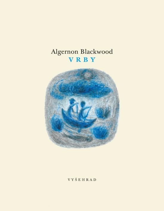 Vrby - Algernon Blackwood