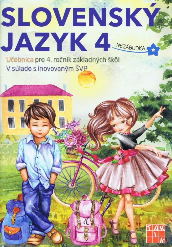 Slovenský jazyk 4 - učebnica - Ľuba Nguyenová Anhová