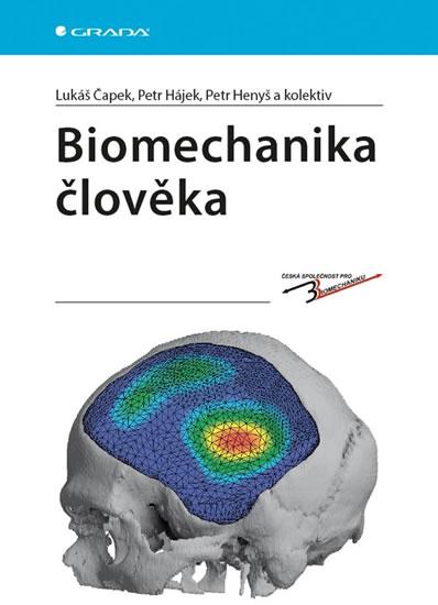 Biomechanika člověka - Lukáš Čapek a kolektiv